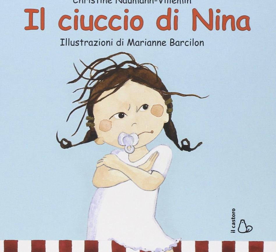 Il ciuccio di Nina - libri per bambini